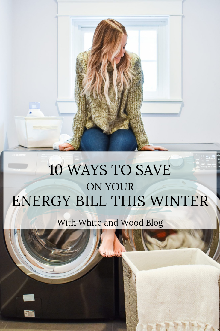 10 Ways to save on your energy bill this winter pinterest graphic